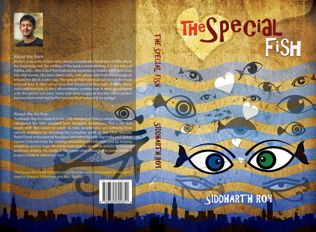 Nagpur teenager Siddharth Roy has penned down the book - 'The Special Fish'. He intends to donate the entire profits from the sales to drought hit farmers.
