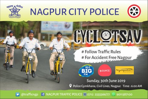 Nagpur Police in a bid to promote a safe and accident free city has planned an event Cyclotsav at Police Gymkhana at Civil Lines on coming Sunday.