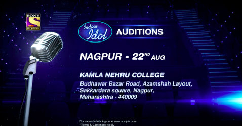 For all those Nagpurians who've dreamt of making it big in singing, singing reality show Indian Idol would be conducting auditions in Nagpur on August 22