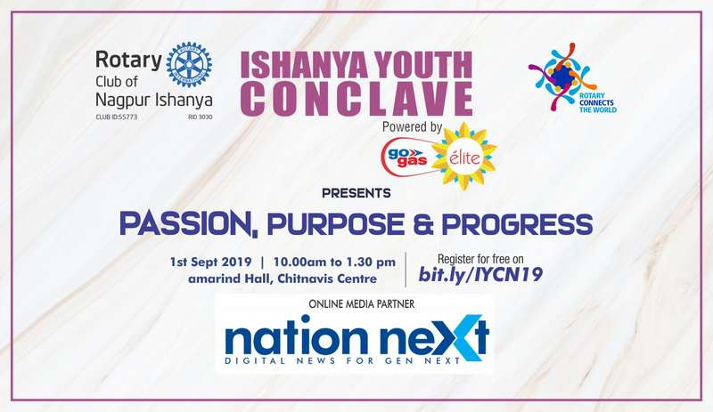 Ishanya Youth Conclave will be organised by Rotary Club of Nagpur Ishanya in association with Nation Next as the online media partner.