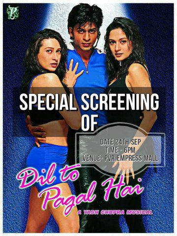 Shah Rukh Khan Nagpur fan club named 'FANs Of SRK' would be organising a special screening of 'Dil To Pagal Hai' in the city.